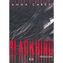 Perseguida # 1: Blackbird (Spanish Edition)
