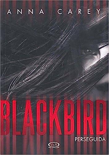 BLACKBIRD. PERSEGUIDA