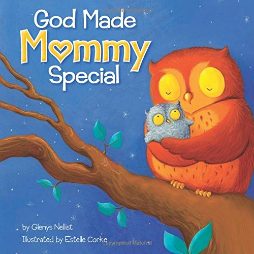 God Made Mommy Special