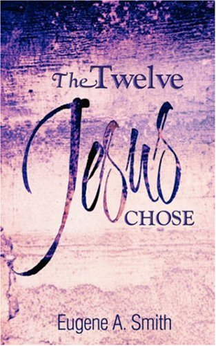 Read Online The Twelve Jesus Chose pdf
