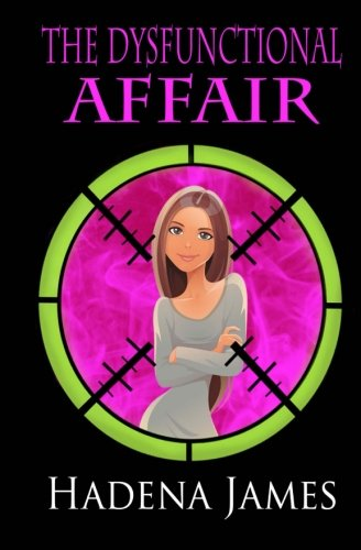 Download The Dysfunctional Affair (The Dysfunctional Chronicles) (Volume 1) ebook