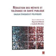 Réduction des méfaits et tolérance en santé publique
