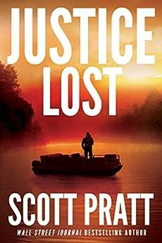 Justice Lost (Darren Street Book 3) by [Pratt, Scott]