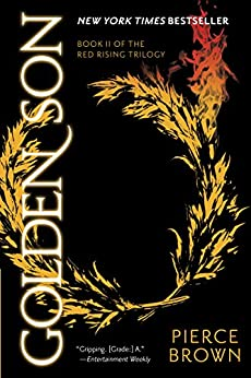 Golden Son (The Red Rising Series, Book 2) by [Brown, Pierce]