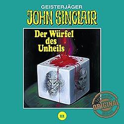 Der Würfel des Unheils (John Sinclair - Tonstudio Braun Klassiker 22)