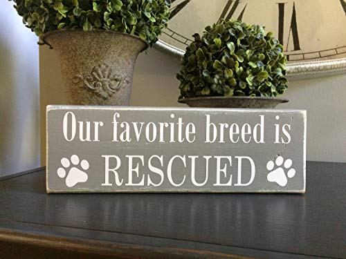 Our Favorite Breed is Rescued Block Sign Cat Lover Dog Lover Animal Rescue Dog Decor Shelf Sitter Sign Cat Decor Cat Rescue Decorative Sign Wood Plaque for Housewarming Gift ()