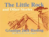 The Little Rock and Other Stories, Jack Hasling, 1878044516