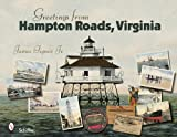 Greetings from Hampton Roads, Virginia, James Tigner, 0764328360