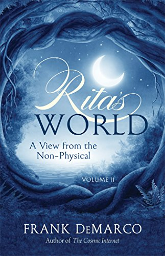 Rita's World, Vol. II: A View from the Non-Physical ()