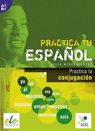 Practica la conjugación: Buch (Practica tu español)