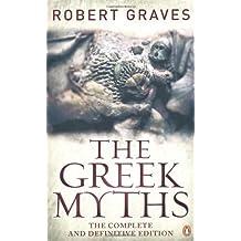 Greek Myths, The by Robert Graves (Jun 21 2011)