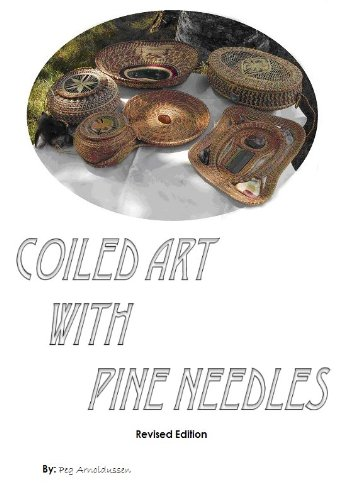 Coiled Art with Pine Needles, Revised ()