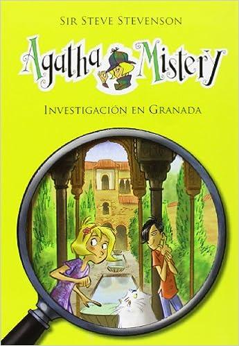 Amazon.com: Agatha Mistery: Investigación en Granada # 12 (Spanish Edition) (9788424645595): Sir Steve Stevenson, La Galera, Stefano Turconi: Books