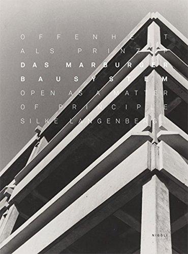 Das Marburger Bausystem. Offenheit als Prinzip