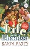 Life in the Blender, Sandi Patty, 0785297359