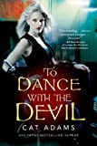 To Dance with the Devil, Cat Adams, 0765328755