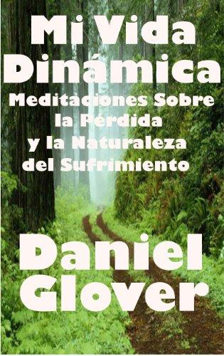 Mi Vida Dinámica por Daniel Glover