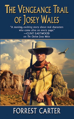 Download The Vengeance Trail of Josey Wales PDF