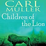 Children of the Lion | Carl Muller