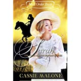 Mail Order Bride: Sarah: The Courageous Orphan Brides (Western Historical Romance)