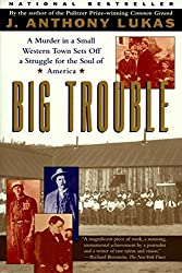 Big Trouble: A Murder in a Small Western Town Sets Off a Strugg
