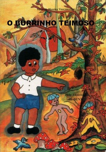 O Burrinho Teimoso (Zé Bento Livro 7)