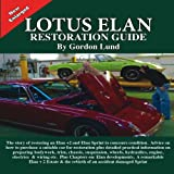 Lotus Elan Restoration Guide, Gordon Lund, 1855209462