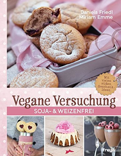 Vegane Versuchung: Soja- & weizenfrei