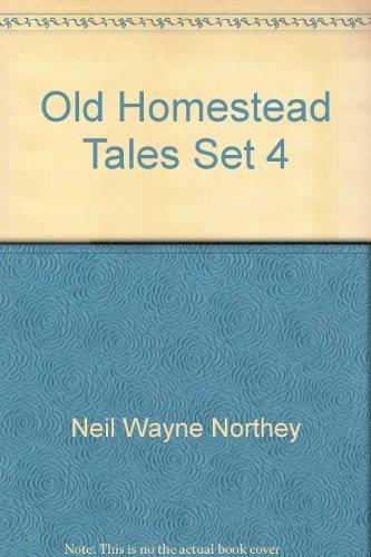 old homestead tales - 2