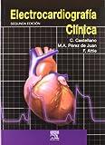 Electrocardiografía Clínica, VV Staff and Castellano, C., 8481747378