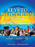 Keys to Success for English Language Learners, Carter, Carol and Kravits, Sarah Lyman, 0321863089