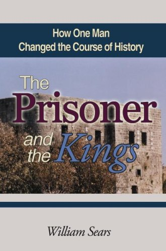 The Prisoner and the Kings: How One Man Changed the Course of History pdf epub