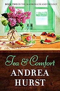 Tea & Comfort by Andrea Hurst ebook deal