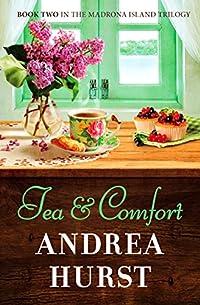Tea & Comfort by Andrea Hurst ebook deal