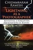 Lightning As A 'Photographer', Chidambaram Ramesh, 1482800489
