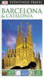 Front cover for the book Eyewitness Travel Guide: Barcelona & Catalonia by Roger Williams