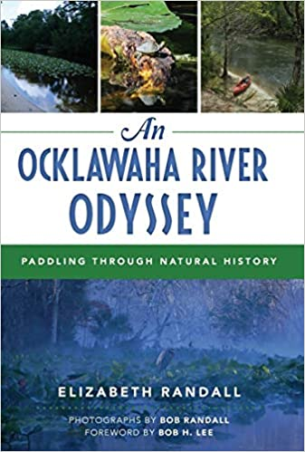 The Ocklawha River Odyssey