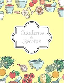Cuaderno de Recetas: Mi Libro de Recetas en blanco (Cocina De La Familia)