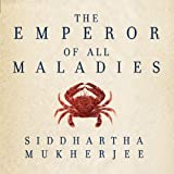 Image de The Emperor of All Maladies: A Biography of Cancer