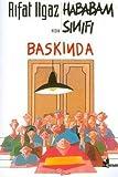 HABABAM SINIFI BASKINDA