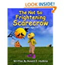The Not So Frightening Scarecrow: Children Ages 3-5