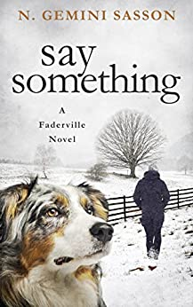 Say Something (The Faderville Novels Book 3) by [Sasson, N. Gemini]