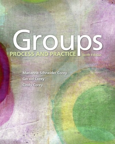 Groups: Process and Practice (HSE 112 Group Process I) (Process And Groups Practice)