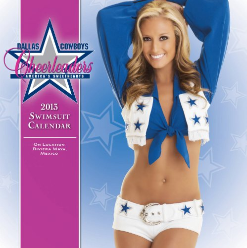 Dallas Cowboy Cheerleaders 2013 Swimsuit Calendar