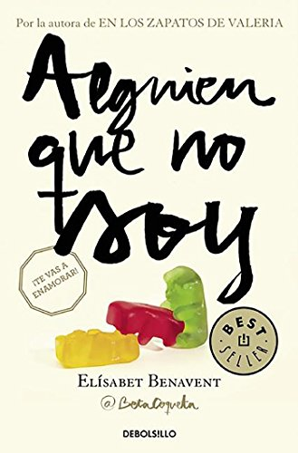 Alguien que no soy / Someone I'm Not (My Choice) (Spanish Edition)