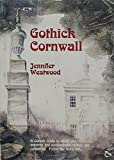 Gothick Cornwall (Gothick Guides)