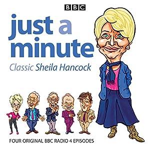 Just a Minute: Classic Sheila Hancock Radio/TV Program