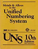 Metals and Alloys in the Unified Numbering System, ASTM International, 0768014883