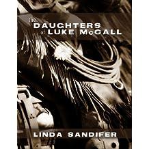 The Daughters of Luke McCall