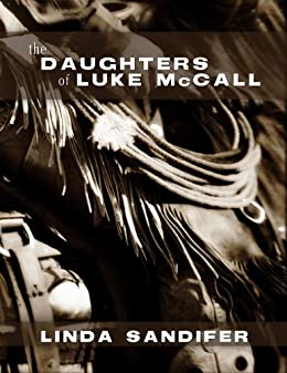 The Daughters of Luke McCall by [Sandifer, Linda]